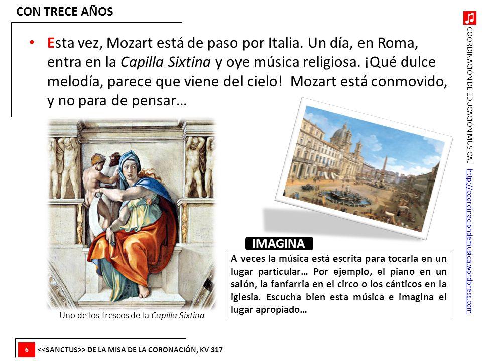 COORDINACIÓN DE EDUCACIÓN MUSICAL http://coordinaciondemusica.wordpress.comhttp://coordinaciondemusica.wordpress.com Esta vez, Mozart está de paso por