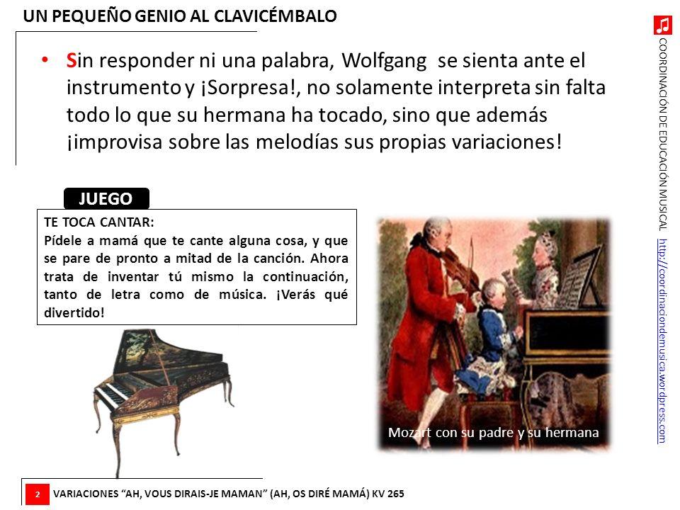 COORDINACIÓN DE EDUCACIÓN MUSICAL http://coordinaciondemusica.wordpress.comhttp://coordinaciondemusica.wordpress.com Sin responder ni una palabra, Wol