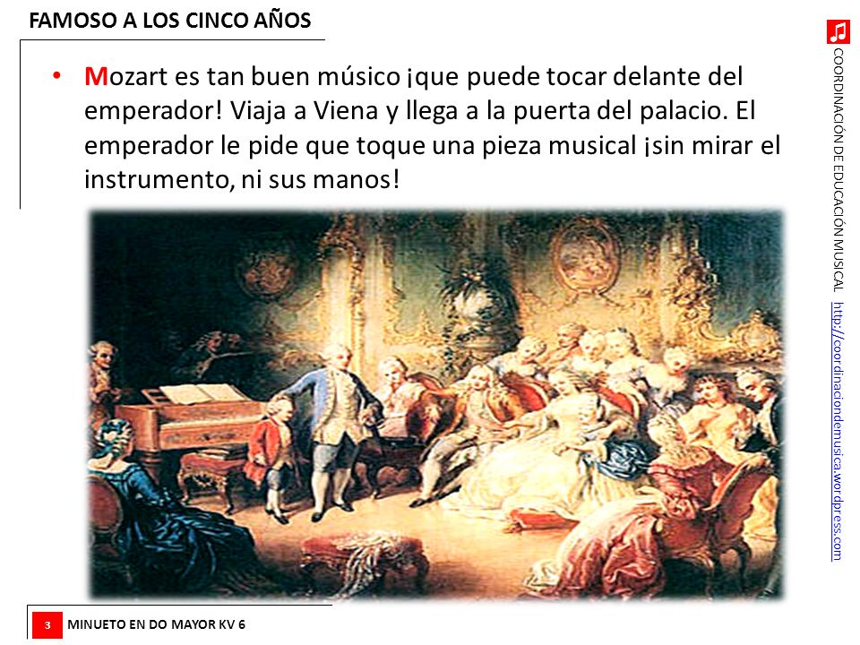 COORDINACIÓN DE EDUCACIÓN MUSICAL http://coordinaciondemusica.wordpress.comhttp://coordinaciondemusica.wordpress.com Mozart es tan buen músico ¡que pu