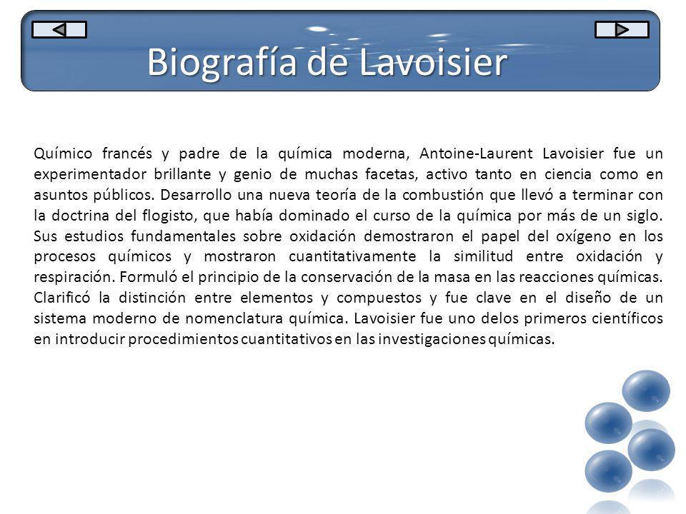 Biografía de Lavoisier 1743 Lavoisier nace en París.