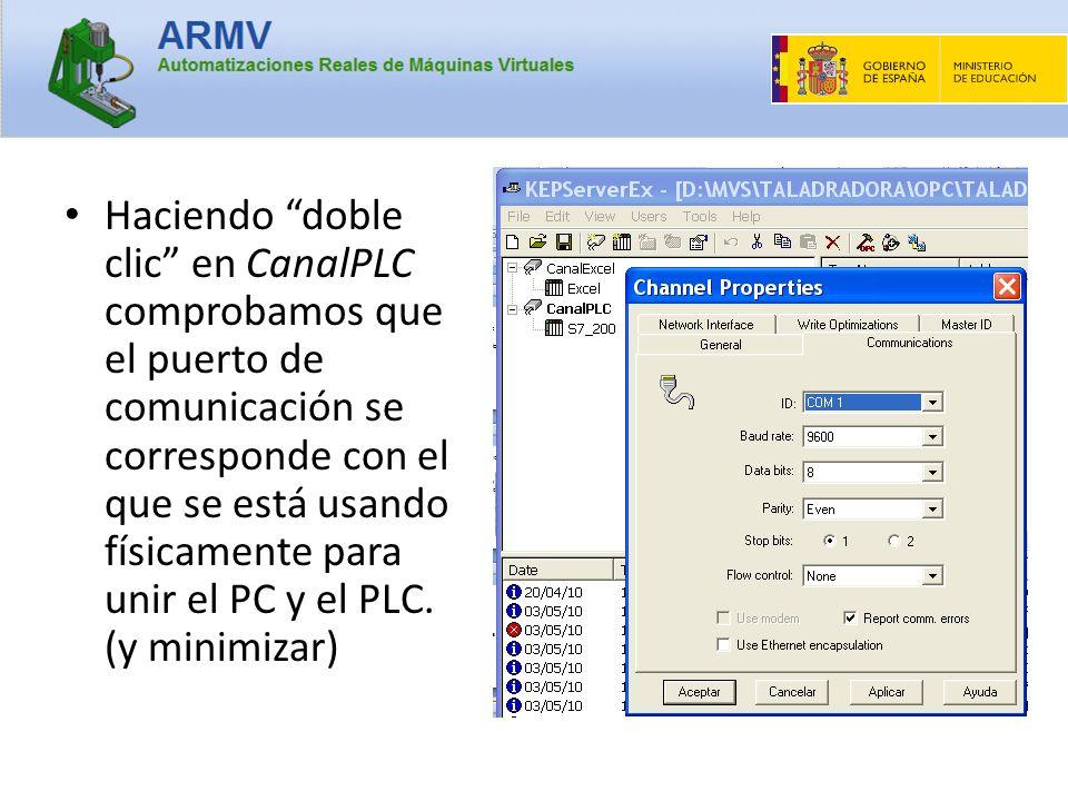 Haciendo doble clic en CanalPLC comprobamos que el puerto de comunicación se corresponde con el que se está usando físicamente para unir el PC y el PL