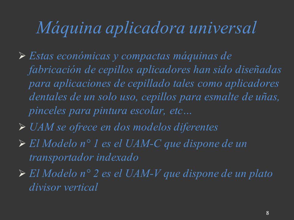 Máquina aplicadora universal Estas económicas y compactas máquinas de fabricación de cepillos aplicadores han sido diseñadas para aplicaciones de cepi