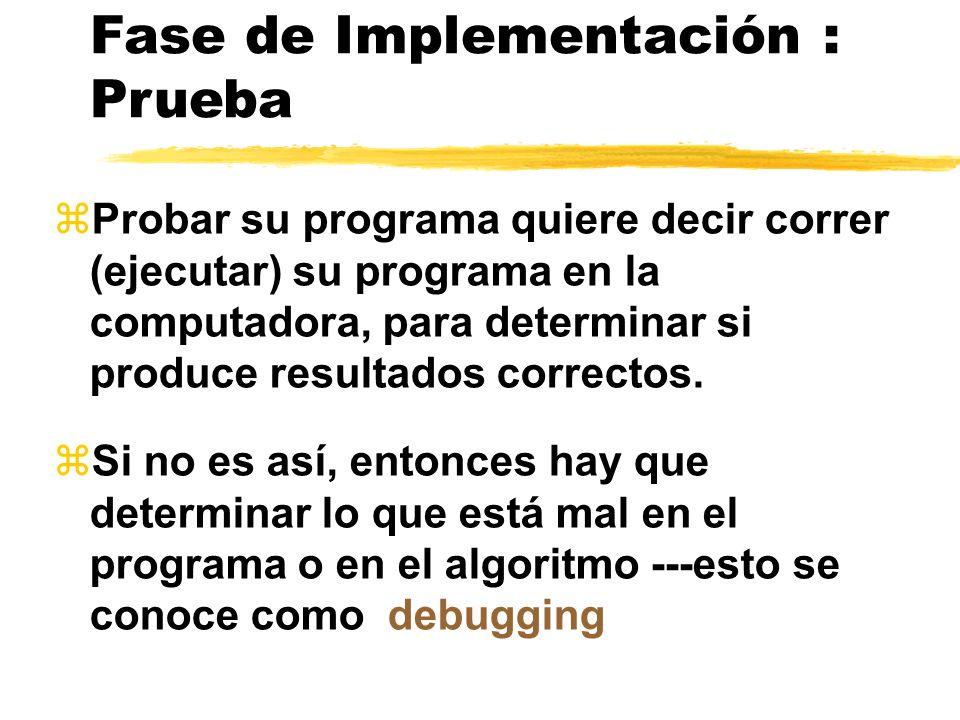 Fase de Implementación: Programa Traducir el algoritmo a un lenguaje de programación esto se conoce como codificar. En C++ se usa: Documentación -- co