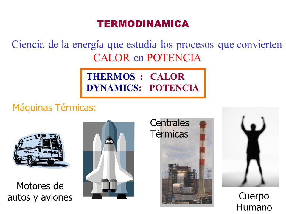 Resultado de imagen para trabajo potencia energia y calor