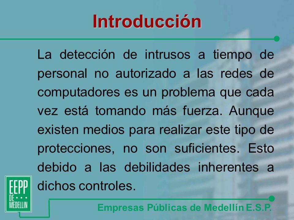 Introducción La detección de intrusos a tiempo de personal no autorizado a las redes de computadores es un problema que cada vez está tomando más fuerza.