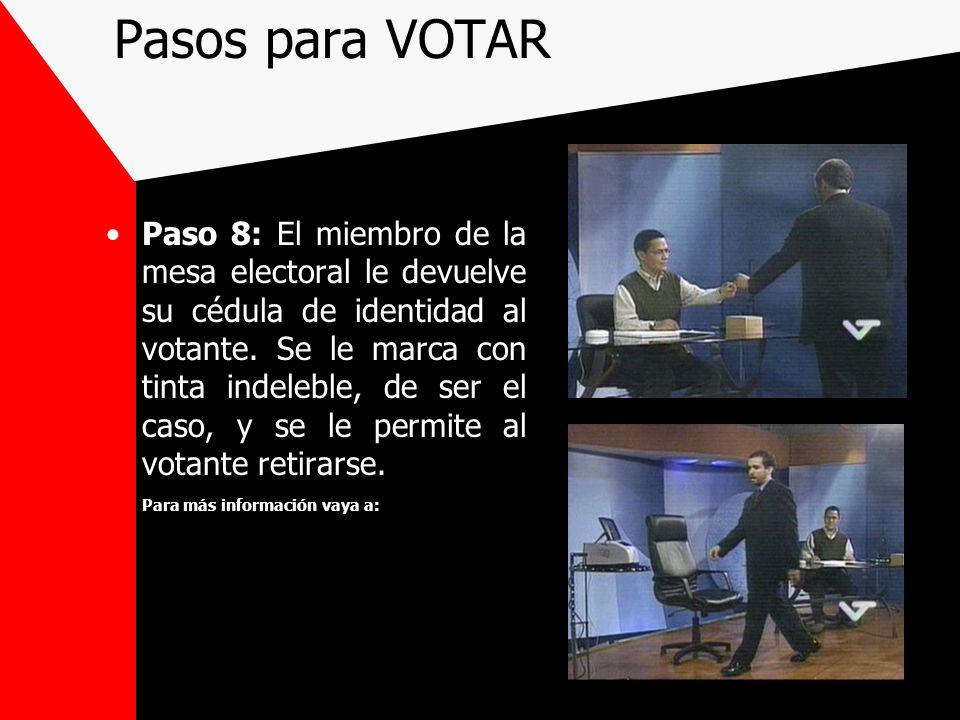 Paso 8: El miembro de la mesa electoral le devuelve su cédula de identidad al votante. Se le marca con tinta indeleble, de ser el caso, y se le permit