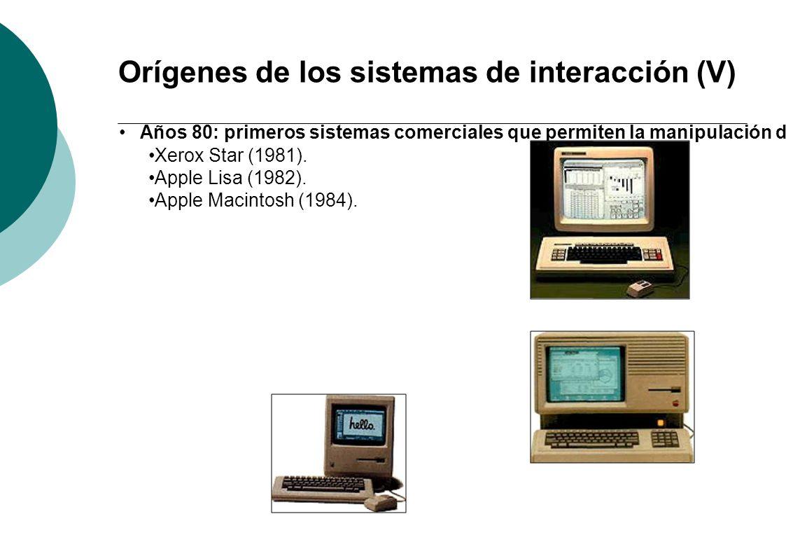 Orígenes de los sistemas de interacción (VI) Sistemas WIMP (Windows, Icons, Menus, Pointer).
