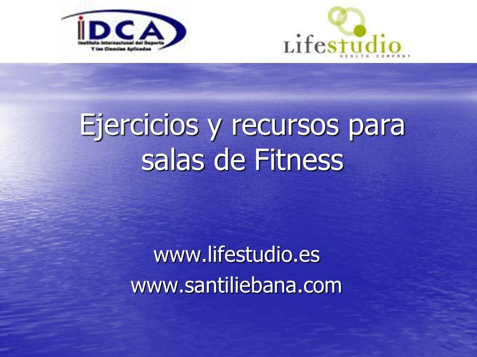 Ejercicios y recursos para salas de Fitness www.lifestudio.eswww.santiliebana.com
