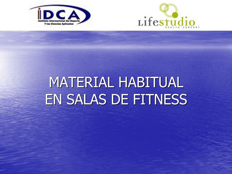MATERIAL HABITUAL EN SALAS DE FITNESS