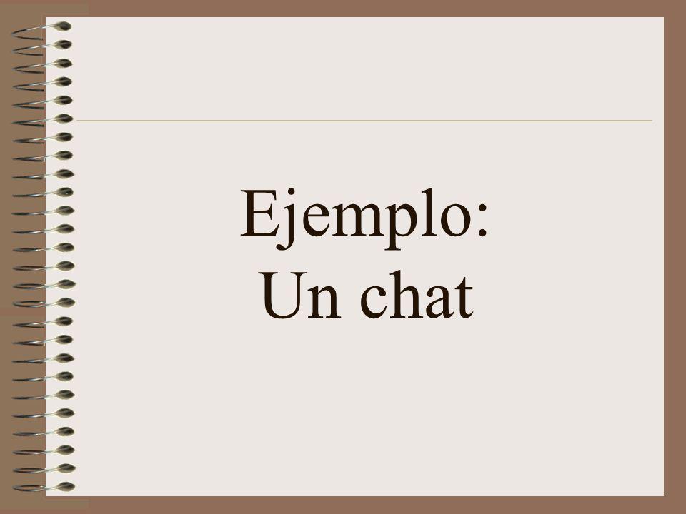 Ejemplo: Un chat