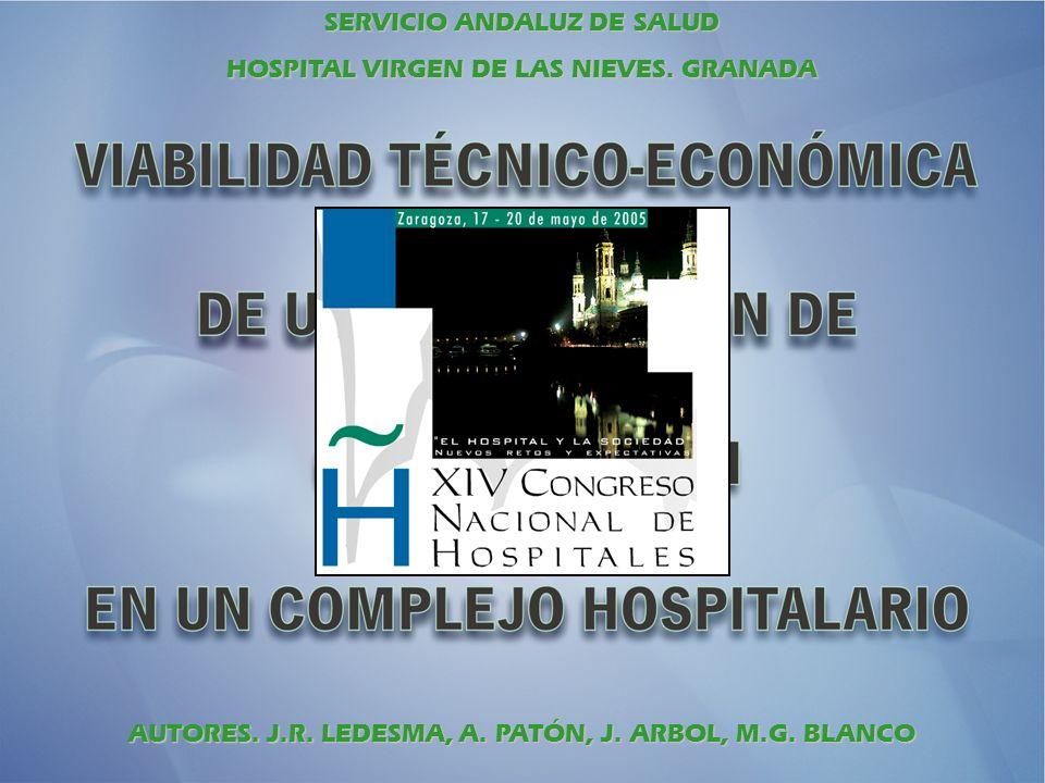 SERVICIO ANDALUZ DE SALUD HOSPITAL VIRGEN DE LAS NIEVES. GRANADA AUTORES. J.R. LEDESMA, A. PATÓN, J. ARBOL, M.G. BLANCO