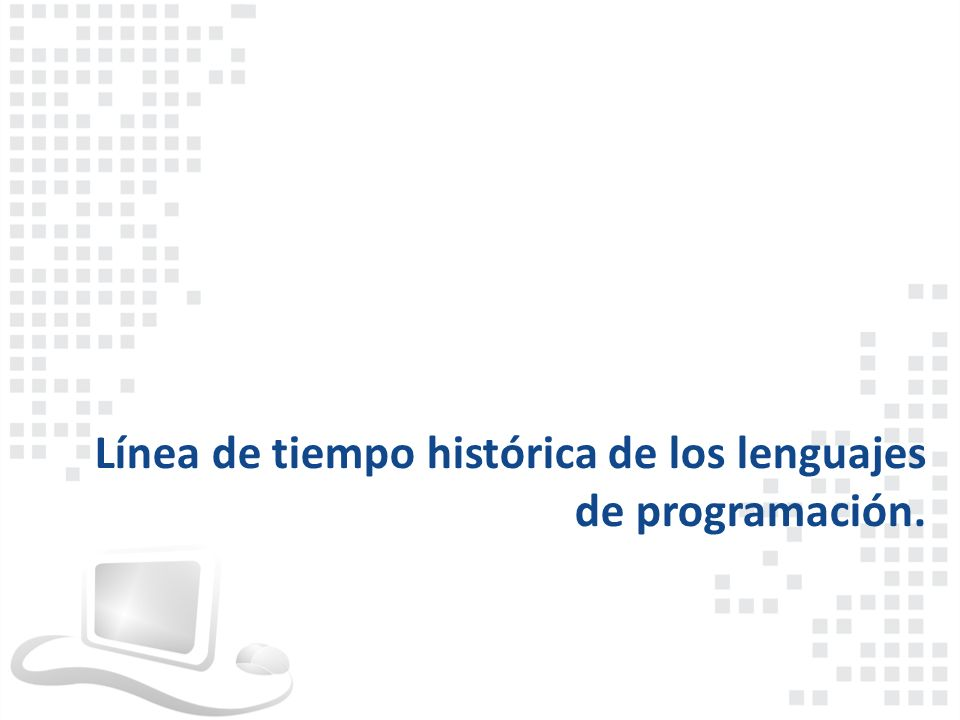 Primera Generación: lenguaje de máquina 1940-1950.