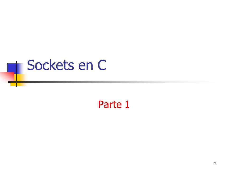 3 Sockets en C Parte 1
