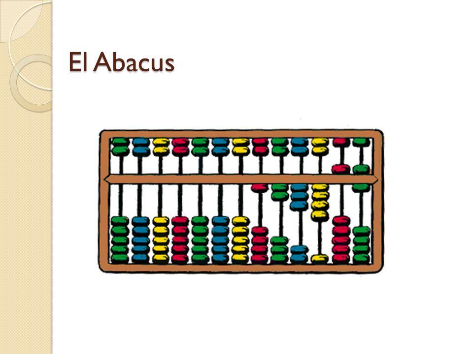 El Abacus El instrumento mecánico más antiguo que se conoce de calcular (1000 años antes de Cristo) S. XVI John Napier (15501617). Inventó los logarit