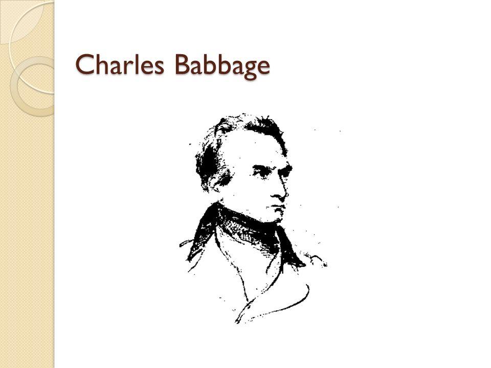 La antesala de la informática Charles Babbage Principios del S.