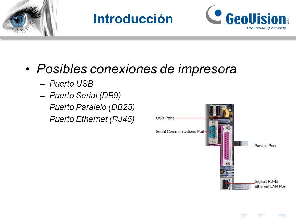 Introducción Posibles conexiones de impresora –Puerto USB –Puerto Serial (DB9) –Puerto Paralelo (DB25) –Puerto Ethernet (RJ45)