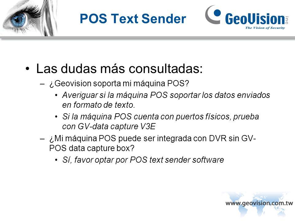 POS Text Sender Las dudas más consultadas: –¿Geovision soporta mi máquina POS? Averiguar si la máquina POS soportar los datos enviados en formato de t