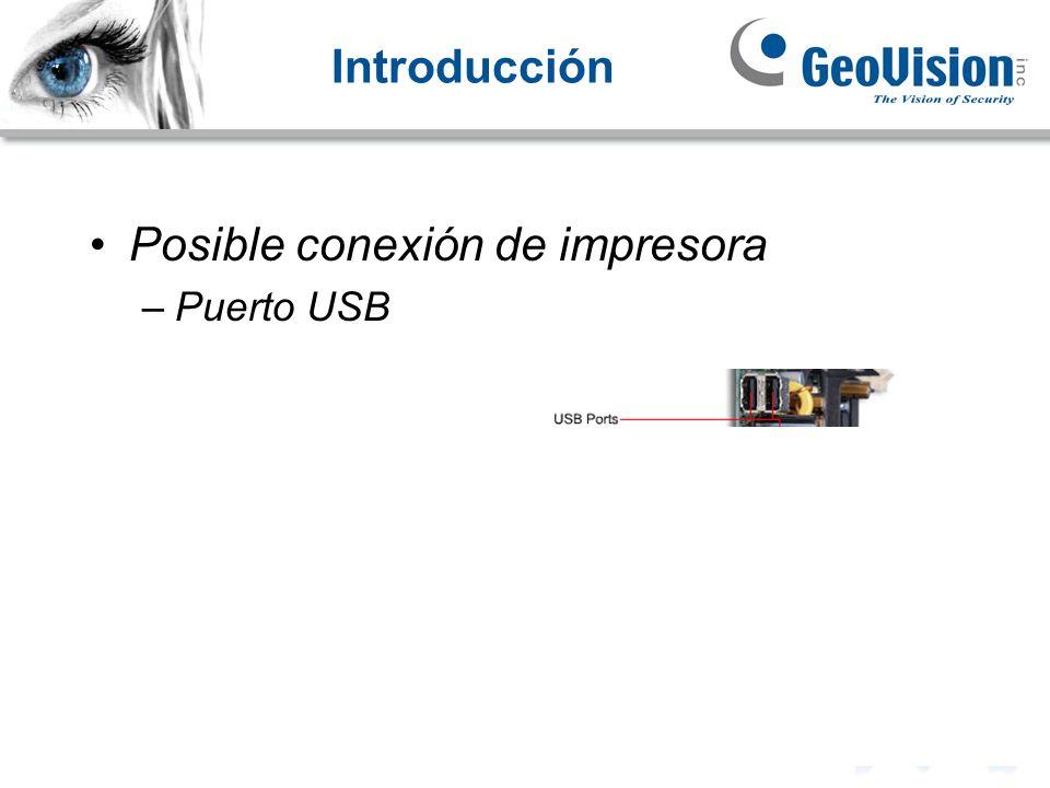 Introducción Posible conexión de impresora –Puerto USB