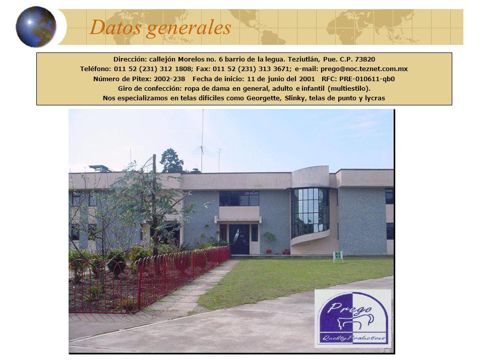 Datos generales Dirección: callejón Morelos no. 6 barrio de la legua. Teziutlán, Pue. C.P. 73820 Teléfono: 011 52 (231) 312 1808; Fax: 011 52 (231) 31