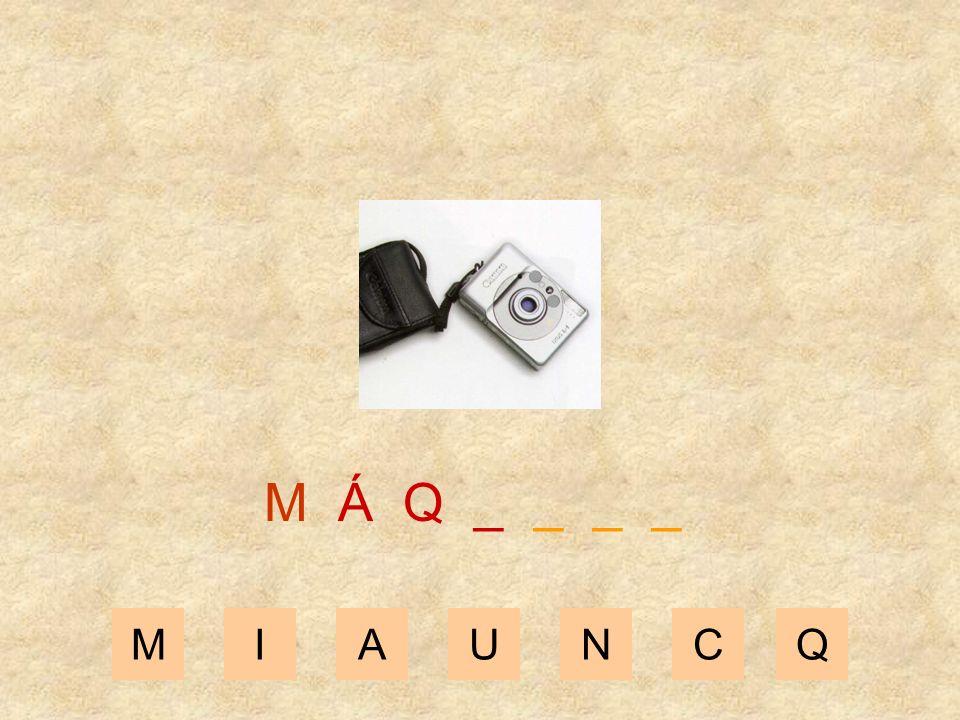 MIAUNCQ M Á _ _ _ _ _