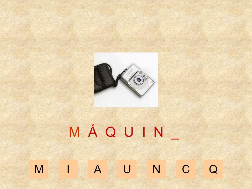MIAUNCQ M Á Q U I _ _