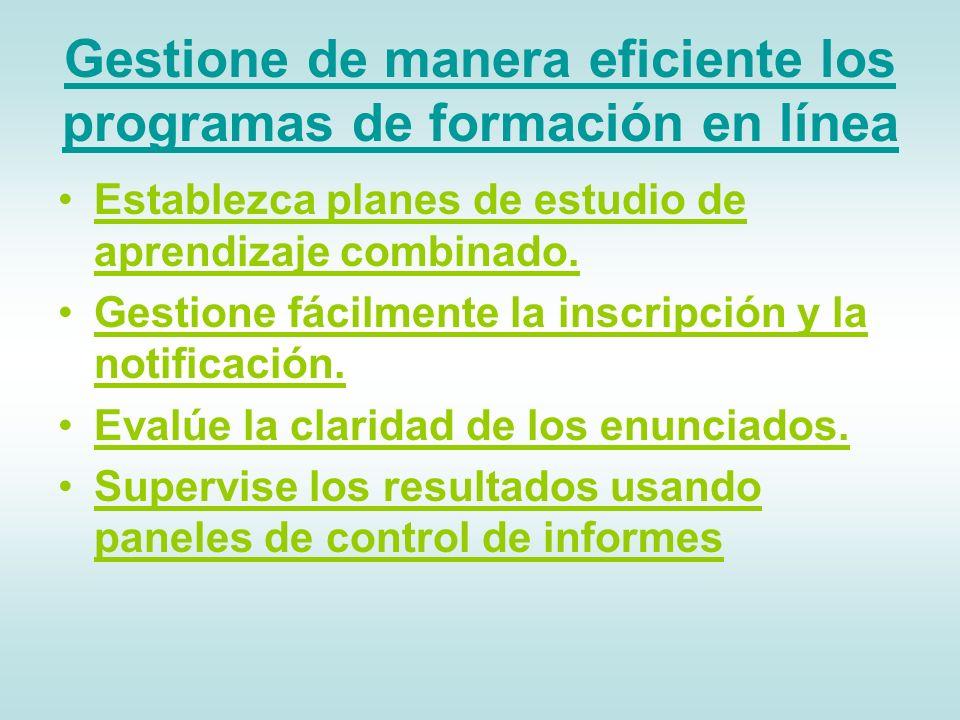 Gestione de manera eficiente los programas de formación en línea Establezca planes de estudio de aprendizaje combinado.