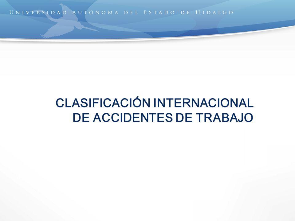 CLASIFICACIÓN INTERNACIONAL DE ACCIDENTES DE TRABAJO