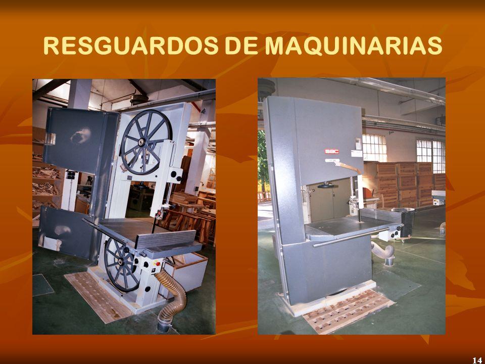 15 RESGUARDOS DE MAQUINARIAS