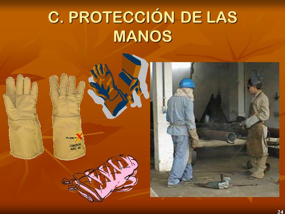 24 C. PROTECCIÓN DE LAS MANOS