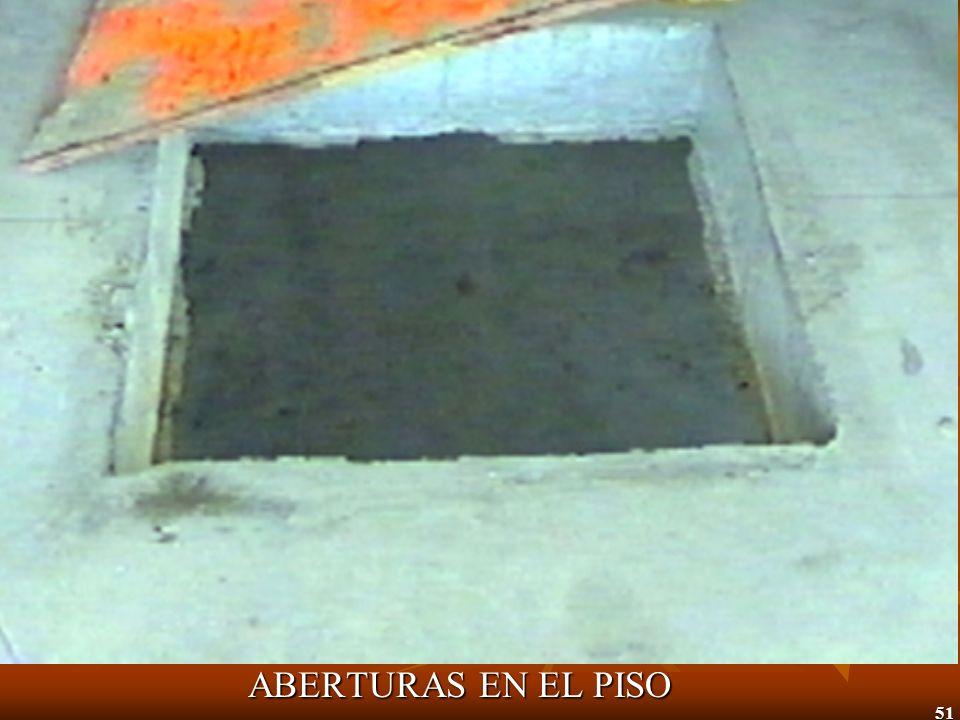 51 ABERTURAS EN EL PISO