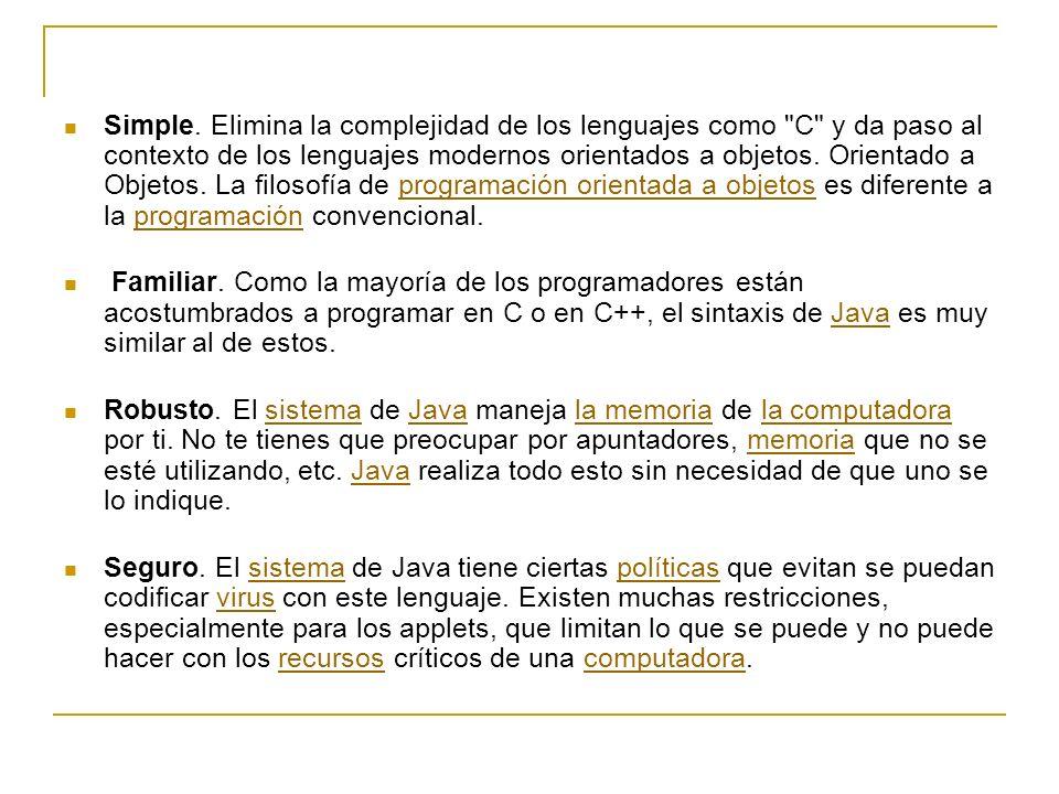 Simple. Elimina la complejidad de los lenguajes como