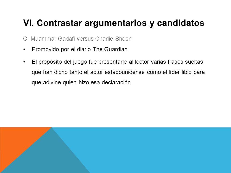 VI. Contrastar argumentarios y candidatos C.