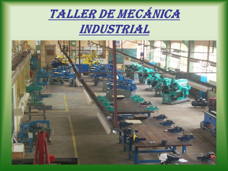 MAQUINAS DEL TALLER : Taladro pedestal Sierra mecánica, hidráulica Esmeriles Herramientas manuales Afiladora de herramientas Fresadoras Máquinas autom
