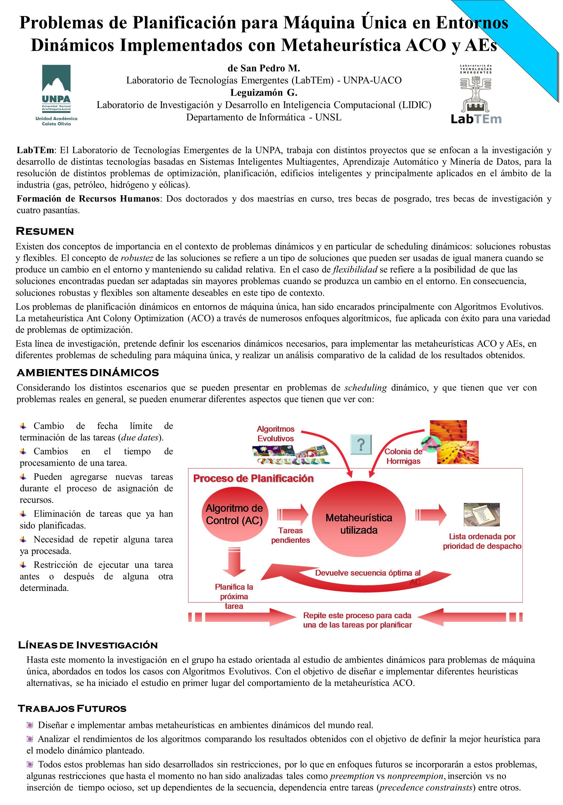 Problemas de Planificación para Máquina Única en Entornos Dinámicos Implementados con Metaheurística ACO y AEs de San Pedro M.