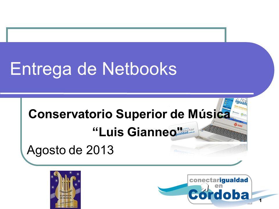 Entrega de Netbooks Conservatorio Superior de Música Luis Gianneo Agosto de 2013 1