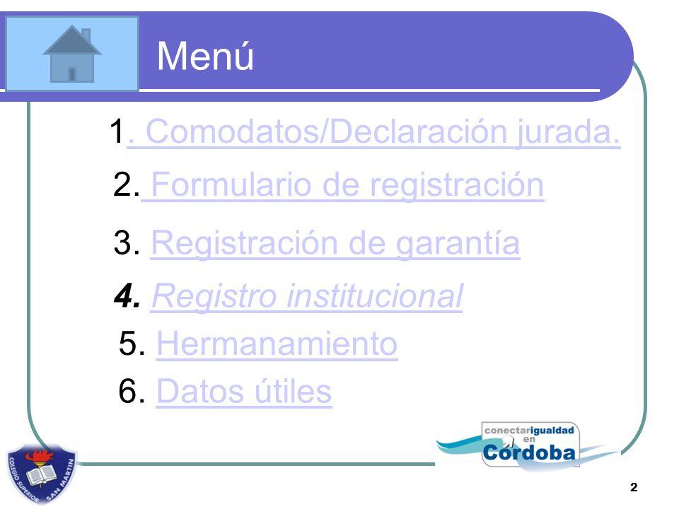 Menú 1. Comodatos/Declaración jurada.. Comodatos/Declaración jurada.