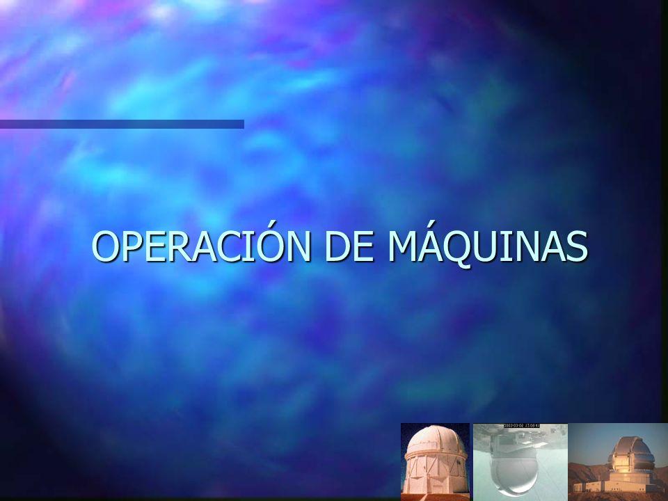 OPERACIÓN DE MÁQUINAS