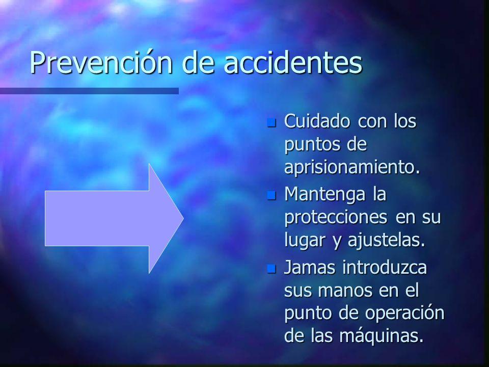 Prevención de accidentes n Cuidado con los puntos de aprisionamiento. n Mantenga la protecciones en su lugar y ajustelas. n Jamas introduzca sus manos