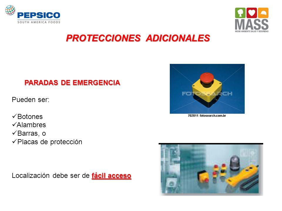 PROTECCIONES ADICIONALES PARADAS DE EMERGENCIA Pueden ser: Botones Alambres Barras, o Placas de protección fácil acceso Localización debe ser de fácil