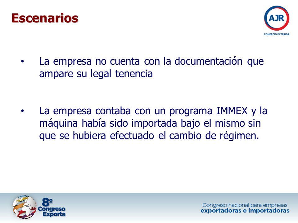 La empresa no cuenta con la documentación que ampare su legal tenencia La empresa contaba con un programa IMMEX y la máquina había sido importada bajo