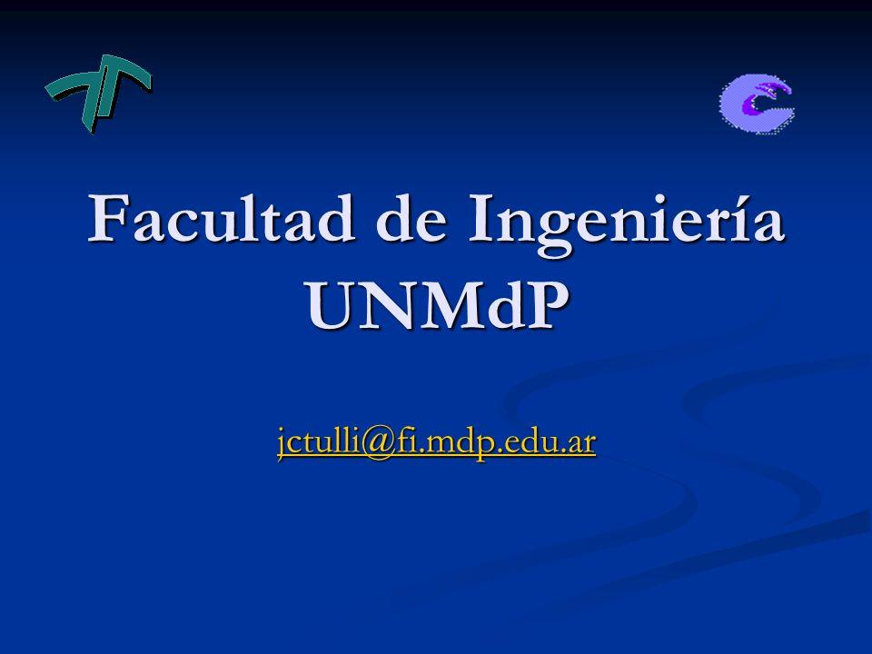 Facultad de Ingeniería UNMdP jctulli@fi.mdp.edu.ar