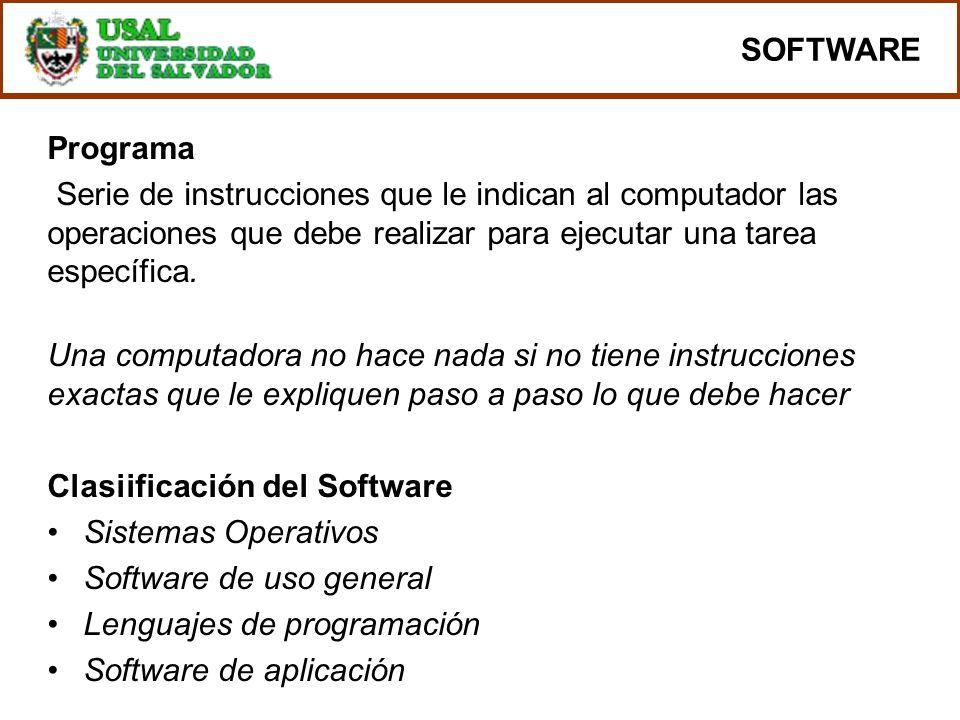 Programa Serie de instrucciones que le indican al computador las operaciones que debe realizar para ejecutar una tarea específica. Una computadora no