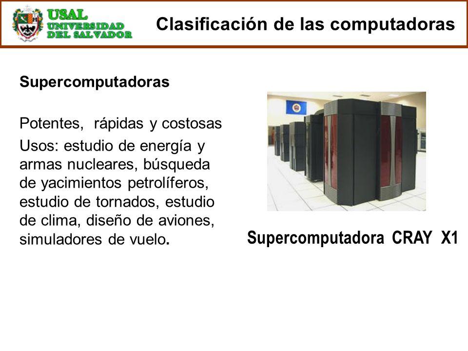 Supercomputadoras Potentes, rápidas y costosas Usos: estudio de energía y armas nucleares, búsqueda de yacimientos petrolíferos, estudio de tornados,
