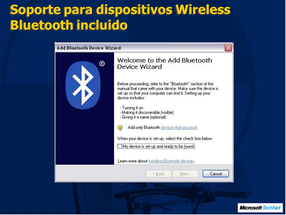 Soporte para dispositivos Wireless Bluetooth incluido