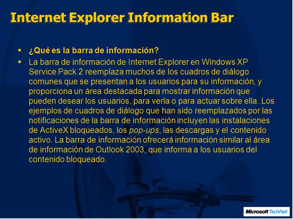 Internet Explorer Information Bar ¿Qué es la barra de información.