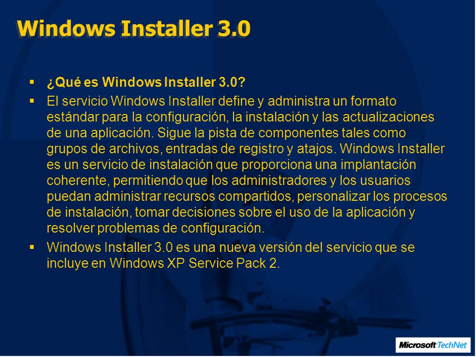 Windows Installer 3.0 ¿Qué es Windows Installer 3.0.