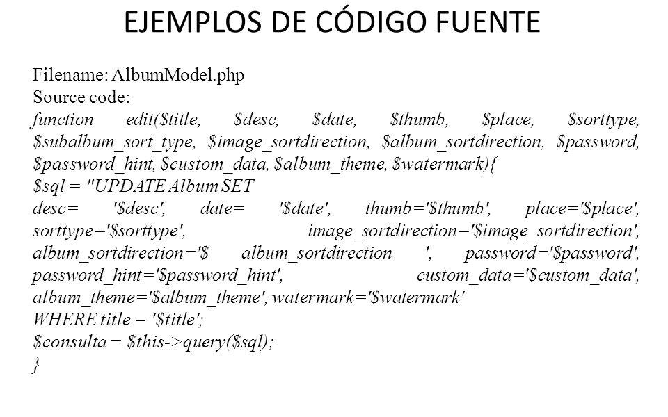 EJEMPLOS DE CÓDIGO FUENTE Filename: AlbumModel.php Source code: function edit($title, $desc, $date, $thumb, $place, $sorttype, $subalbum_sort_type, $i