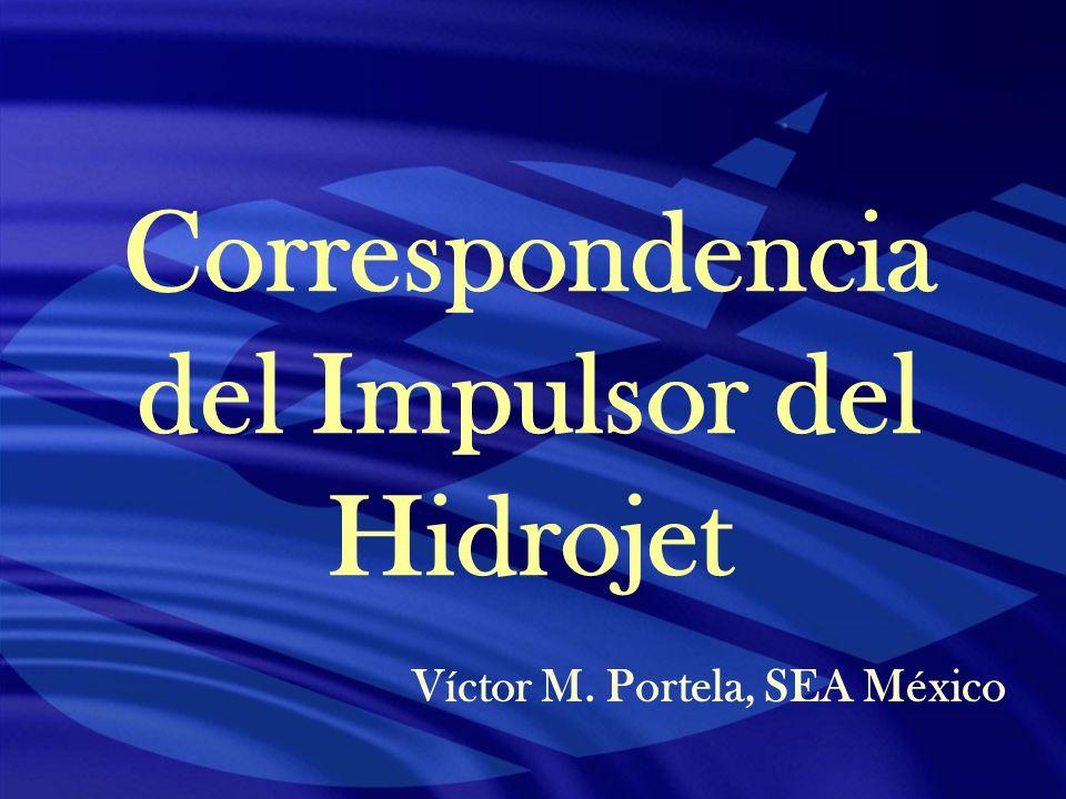 Correspondencia del Impulsor del Hidrojet Víctor M. Portela, SEA México
