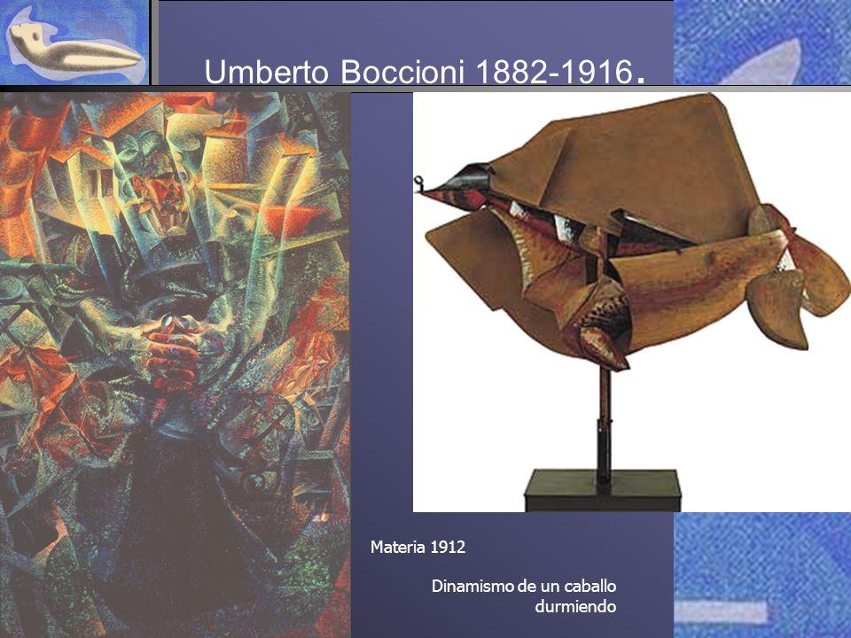 Umberto Boccioni 1882-1916. Materia 1912 Dinamismo de un caballo durmiendo