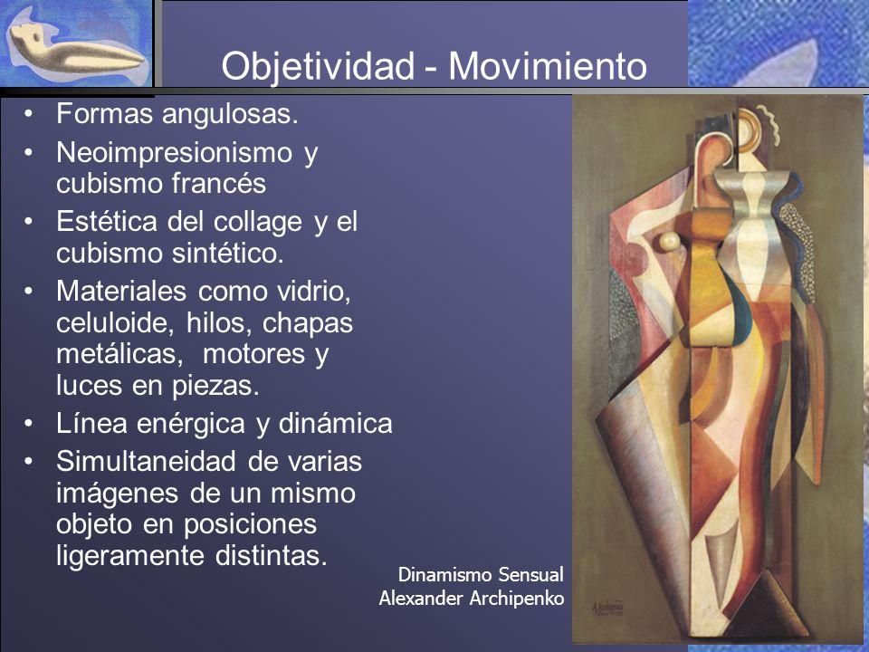 Objetividad - Movimiento Formas angulosas.